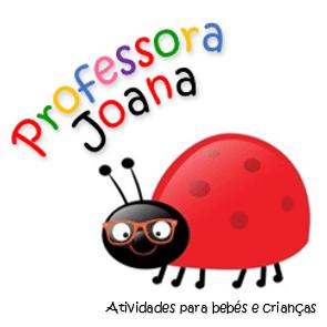 Professora Joana – Atividades para bebés e crianças online!