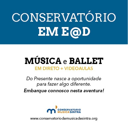 Cursos de música e ballet @distância com o Conservatório de Música de Sintra