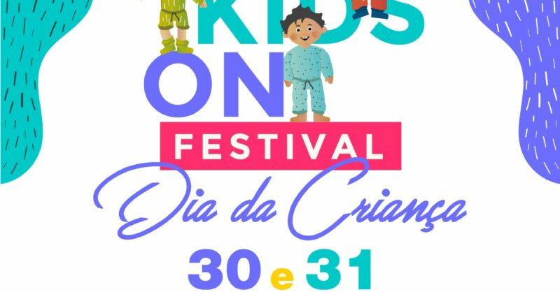 Festival Kids On – Especial Dia da Criança!