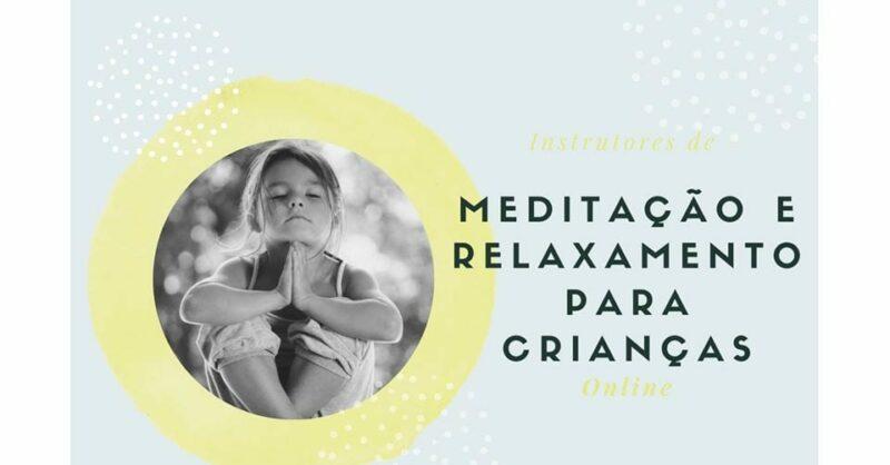 Curso Instrutores de Meditação e Relaxamento para Crianças – Online