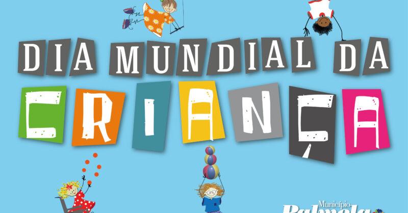 Comemorem o Dia Mundial da Criança em casa e em família!