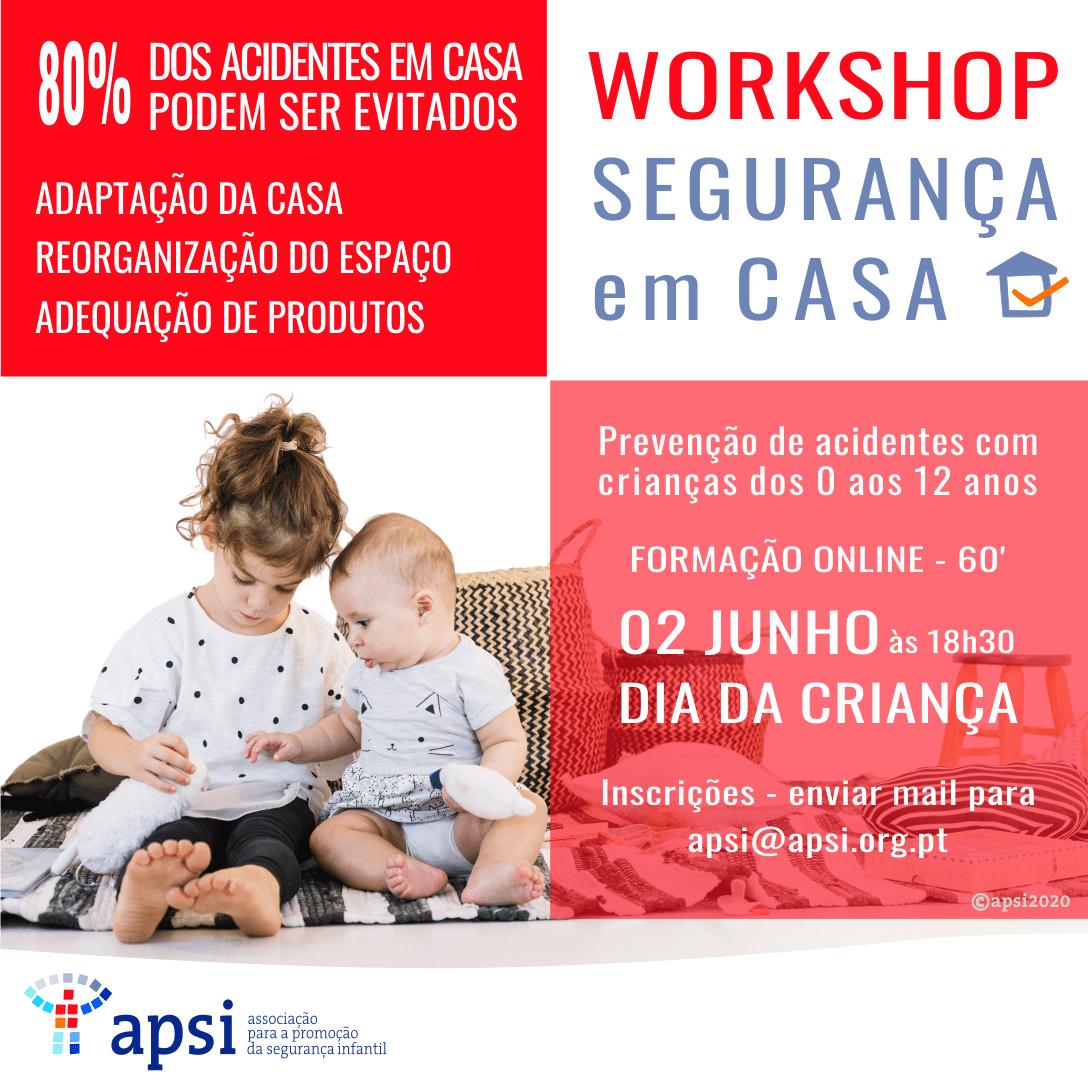 Workshop Segurança em Casa Online – Dia da Criança