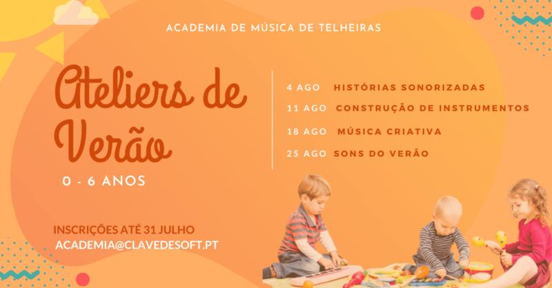 Ateliers de Verão (0-6 Anos) | Academia de Música de Telheiras (Online)