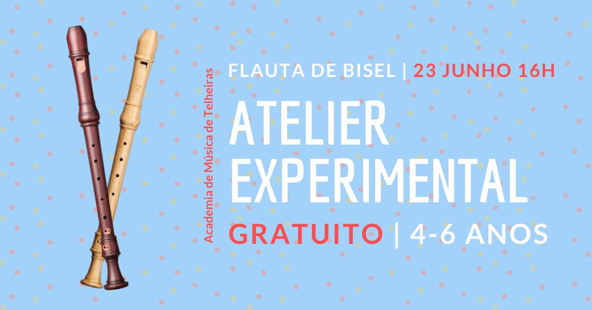 FLAUTA DE BISEL | Atelier Experimental Gratuito (4-6 anos)
