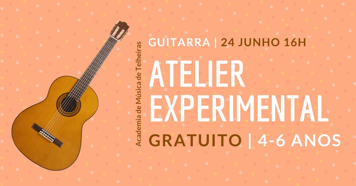GUITARRA | Atelier Experimental Gratuito (4-6 Anos)