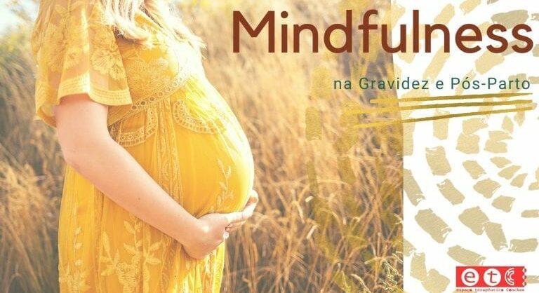 Mindfulness na Gravidez e Pós Parto