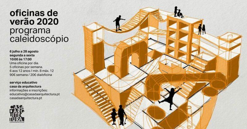 Cinco oficinas de verão na Casa da Arquitetura!