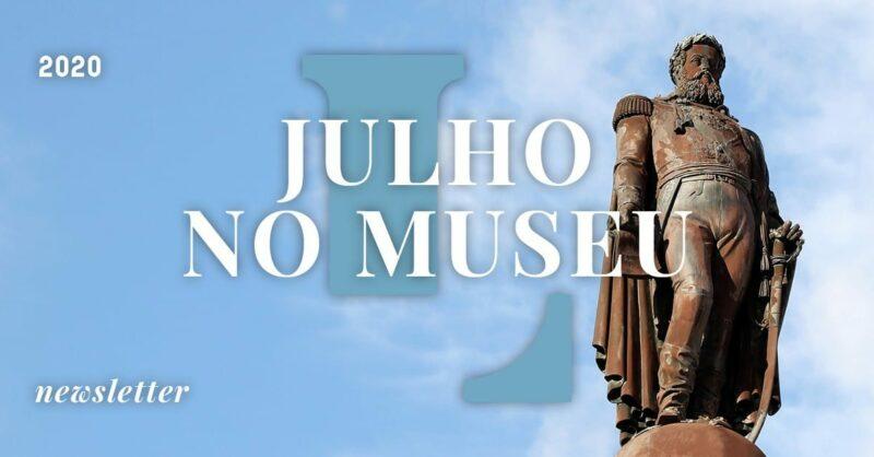 Julho no Museu de Lisboa!