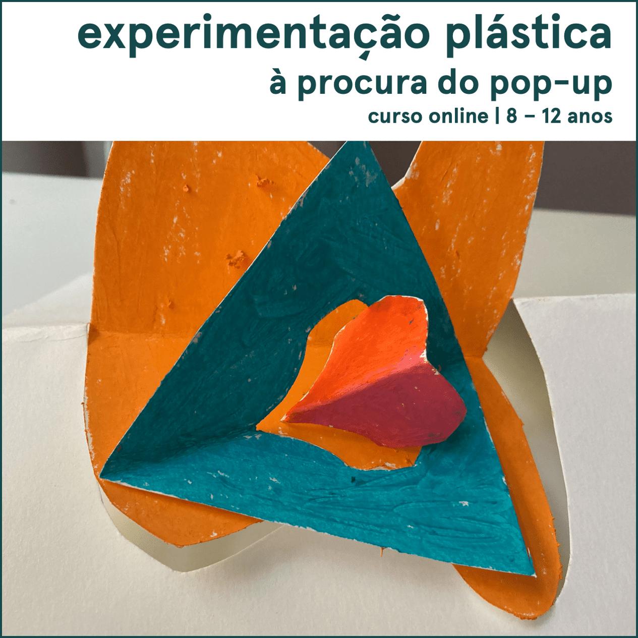 Experimentação plástica: à procura do pop-up