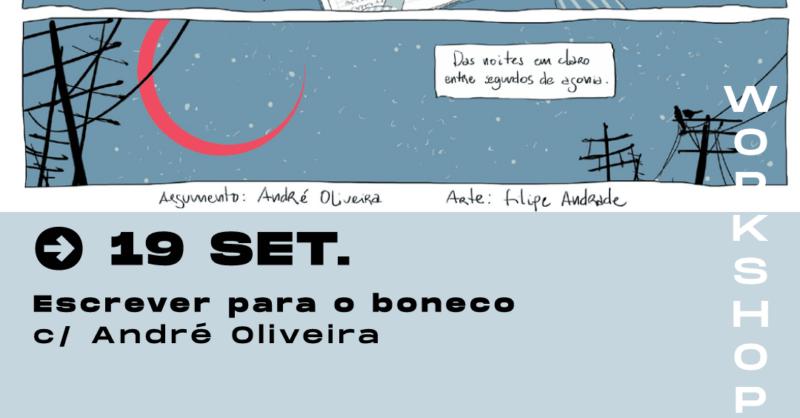 Escrever para o boneco – com André Oliveira