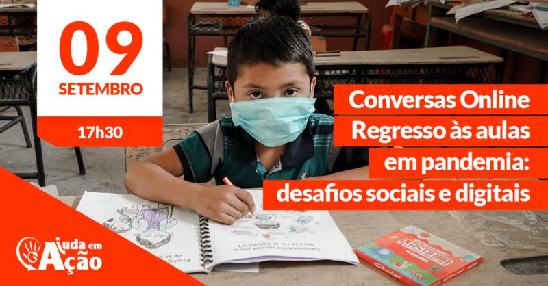 Conversas Online   Regresso às aulas em pandemia: desafios sociais e digitais