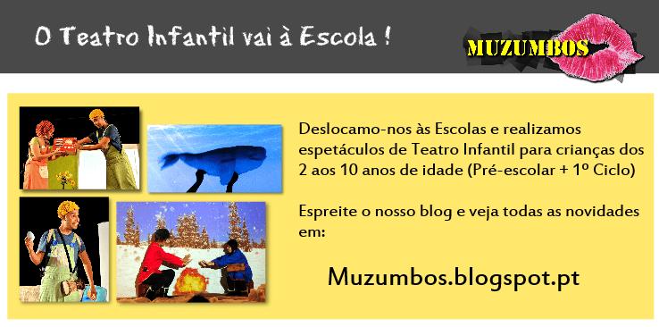O Teatro Infantil vai à Escola! – Grupo de Teatro Muzumbos