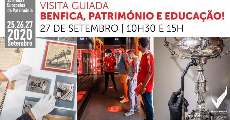 """Visita Guiada – """"Benfica, Património e Educação"""""""