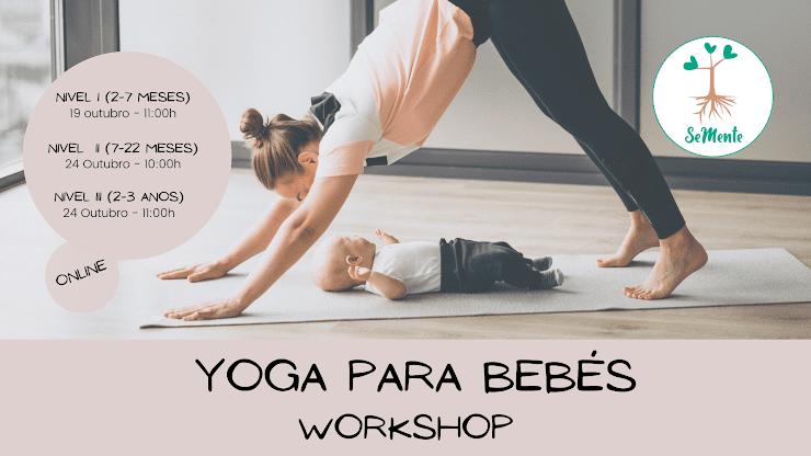 Workshop de Yoga para Bebés – Nível I, II e III (Online)