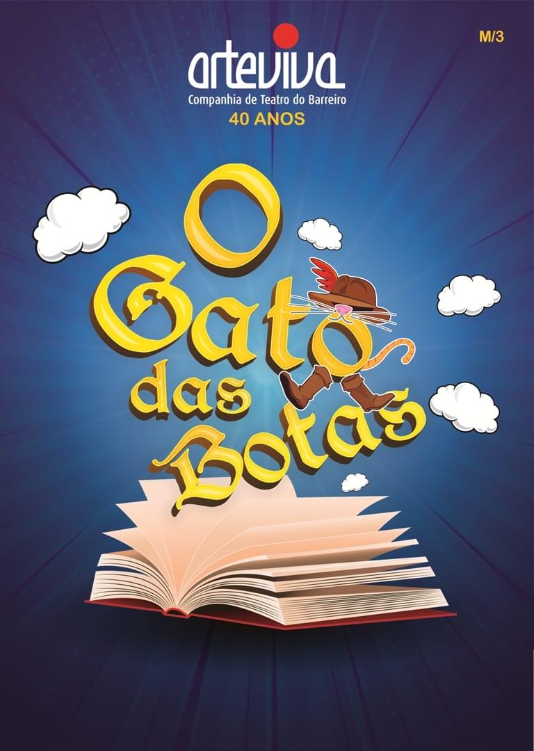 """""""O Gato das Botas"""", p'la ArteViva Companhia de Teatro do Barreiro"""