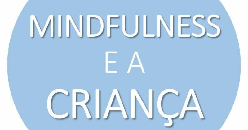 Webinar Gratuito MINDFULNESS E A CRIANÇA