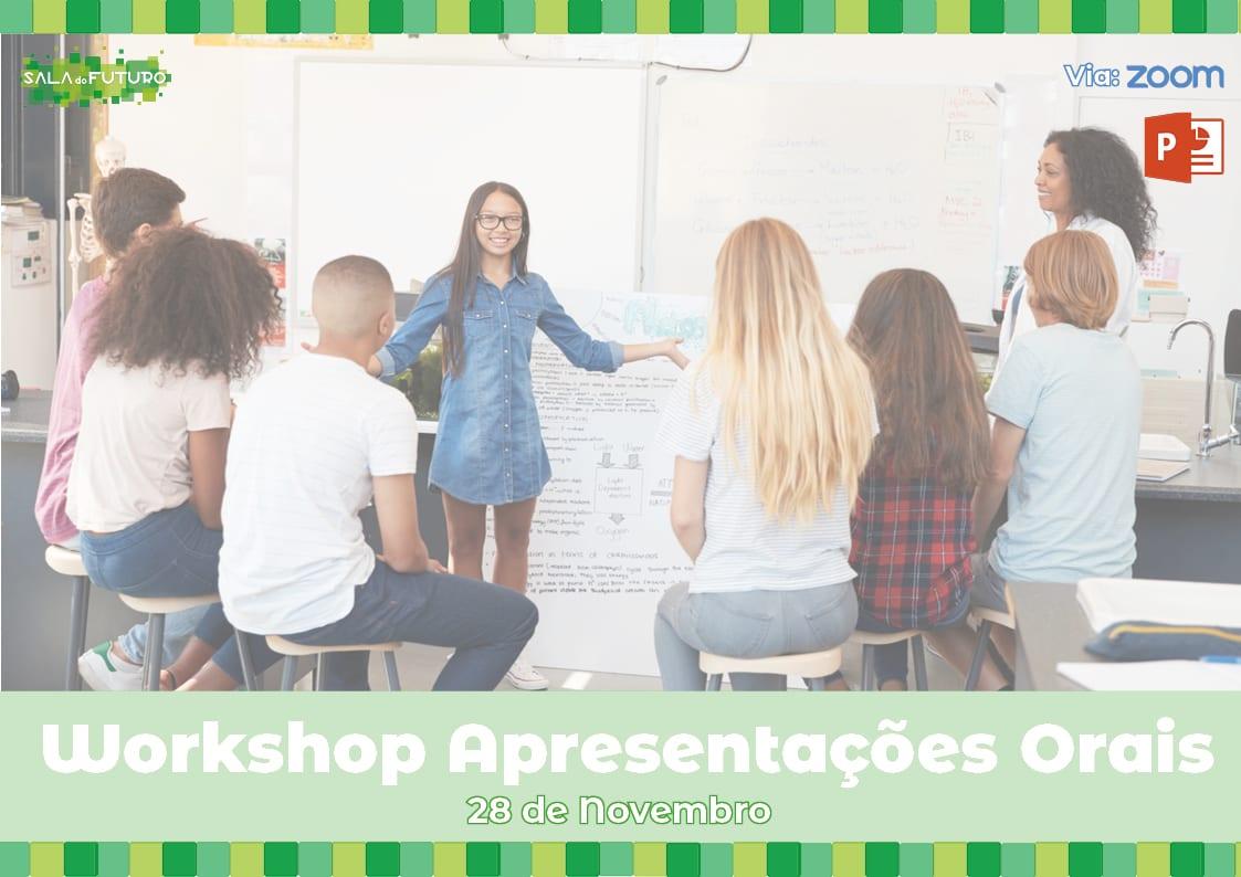 Workshop Apresentações Orais