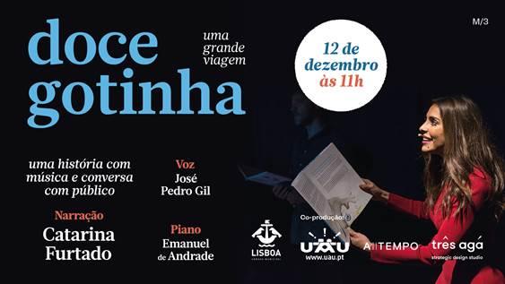 Doce Gotinha: Peça de Teatro com Catarina Furtado