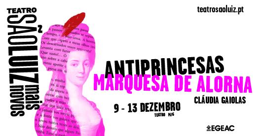 Antiprincesas: Marquesa de Alorna – Escolas