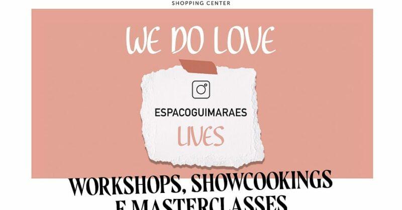 """Espaço Guimarães Lança Novo Projeto Digital """"We do Love"""""""