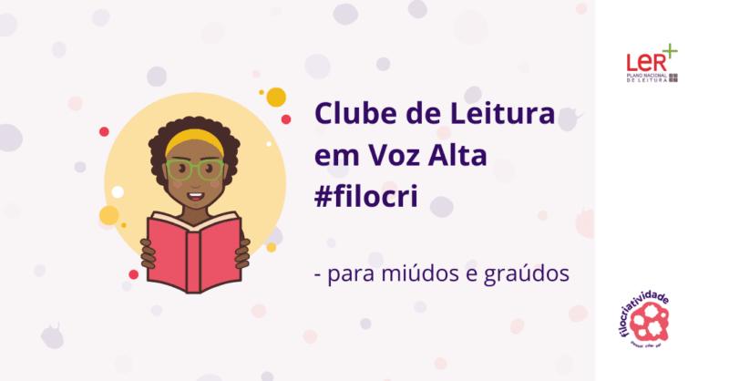 Clube de Leitura em Voz Alta #filocri