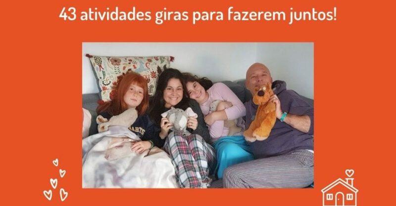 Família em Casa: E-Book Gratuito com 43 atividades giras!