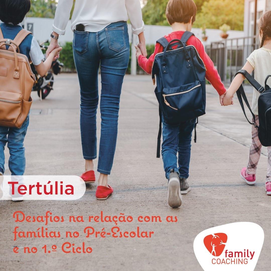 """""""Desafios na relação com as famílias no pré-escolar e no 1º ciclo"""""""