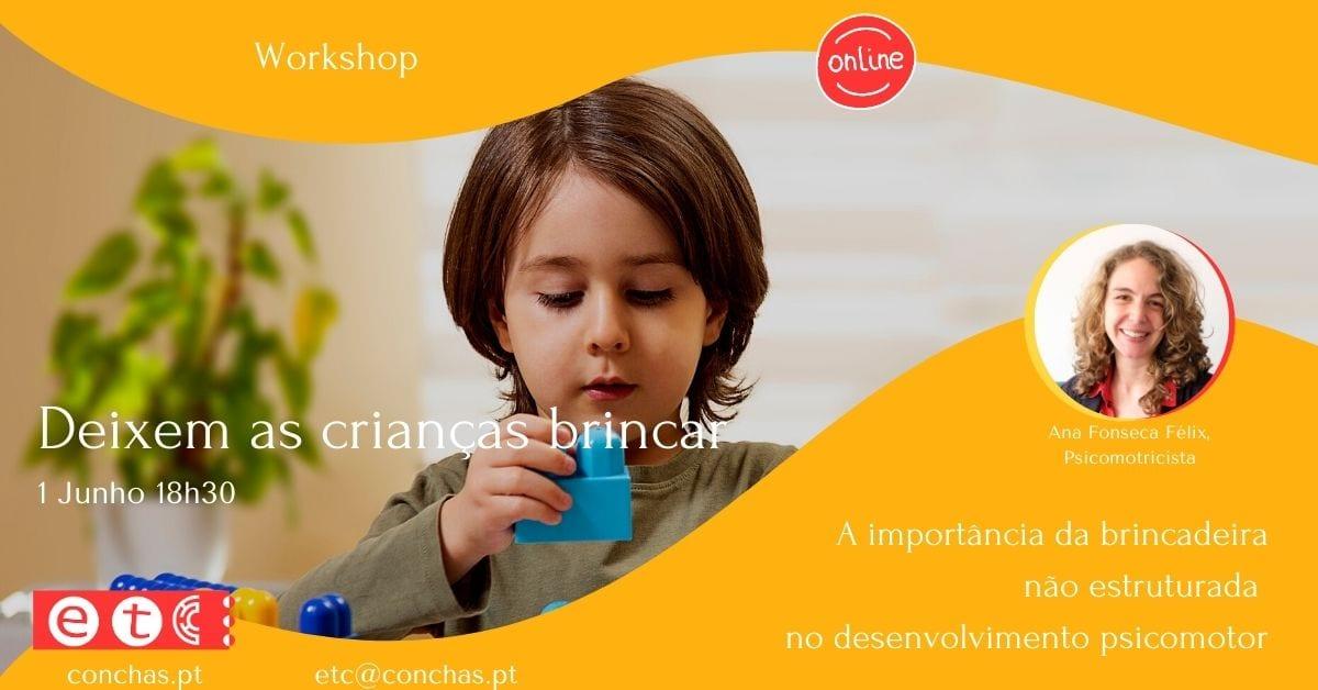 Workshop Deixem As Crianças Brincar