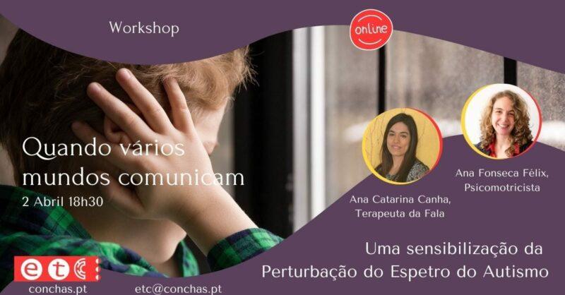 Workshop Quando Vários Mundos Comunicam
