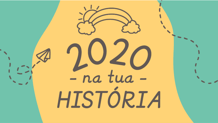 2020 na tua história
