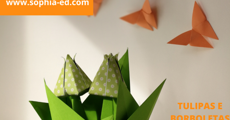 Oficina Origami – Tulipas e Borboletas