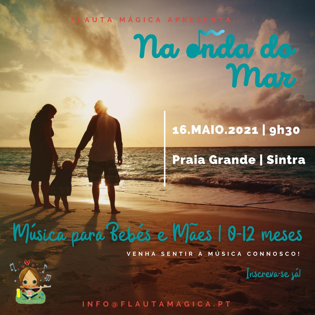 NA ONDA DO MAR – MÚSICA PARA BEBÉS E MÃES – 0 AOS 12 MESES | PRAIA GRANDE