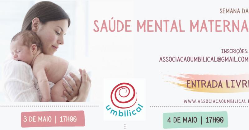 Semana de saúde mental materna | Associação UMBILICAL