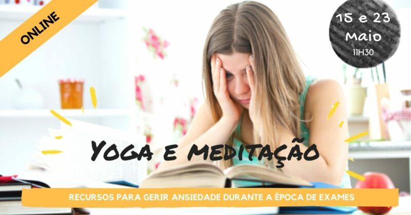 Oficina de Yoga e Meditação: recursos para gerir ansiedade durante a época de exames