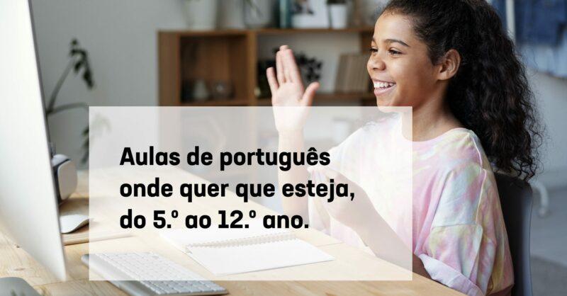 Aula Aberta: aulas de português à distância, do 5.º ao 12.º ano