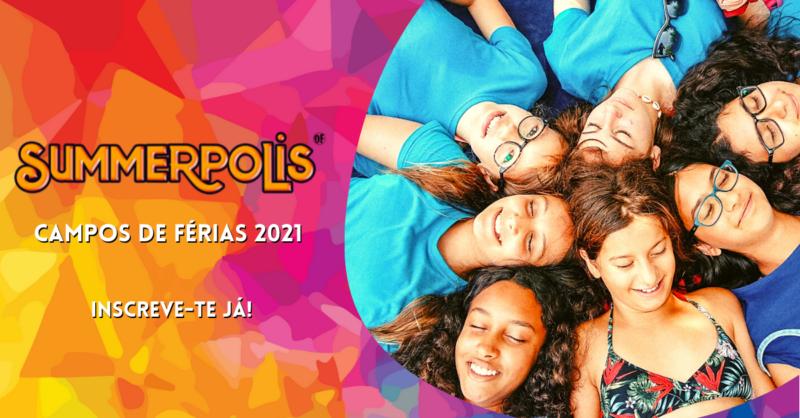 Campo de Férias UPAJE: Summerpolis, a Capital das Férias de Verão!