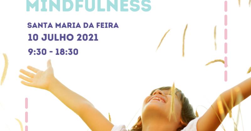 """Formação """"Educar com Mindfulness"""" – Santa Maria da Feira"""