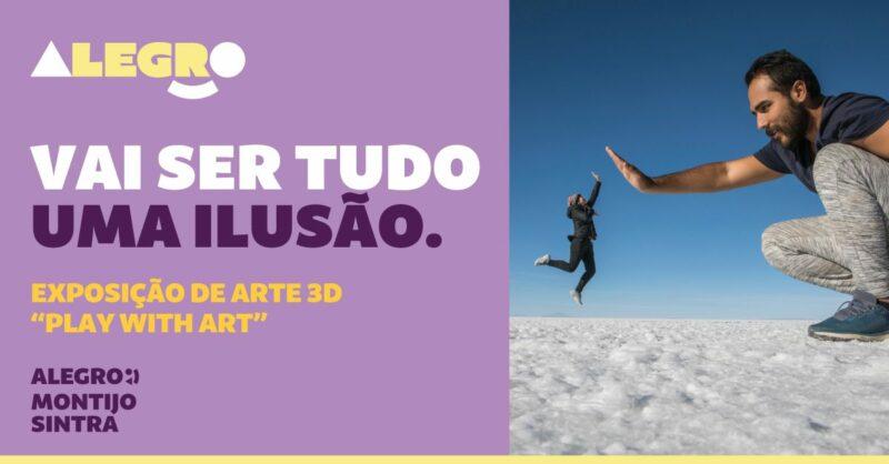 """Chegou a exposição 3D """"Play With Art"""" ao Alegro Sintra e ao Alegro Montijo!"""