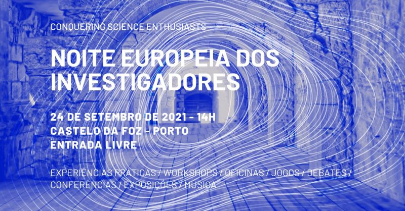 Noite Europeia dos Investigadores – Science Castle no Porto