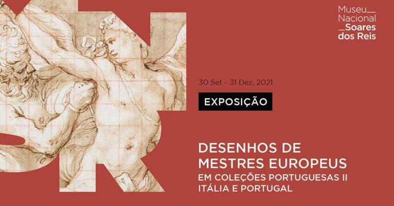 Exposição Desenhos de Mestres Europeus em Coleções Portuguesas II – Itália e Portugal