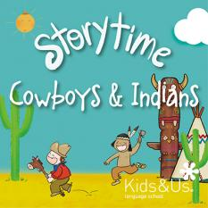 Kids&us Storytime Cowboys and Indians