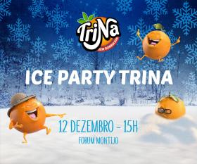 Ice Party Trina no Forum Montijo
